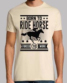 né de monter à cheval au travail forcé