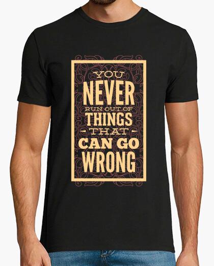 Tee-shirt ne jamais run de choses qui can aller m