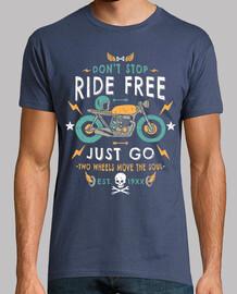 ne pas arrêter de rouler gratuitement j
