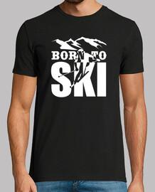 né pour faire du ski