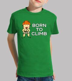 né pour grimper