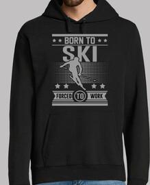 né pour skier obligé de travailler