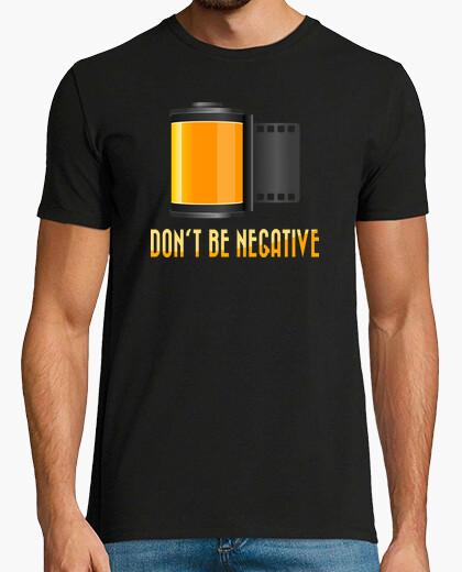 Tee-shirt ne sois pas négatif