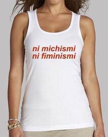 neither michismi nor fiminismi