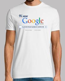 Ni avec Google tu pourras trouver quelqu'un comme moi