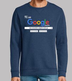 Ni en Google vas a encontrar a alguien.