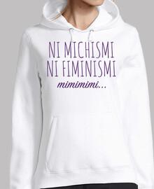 Ni michismi ni fiminismi (Sudadera)
