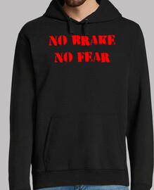 No brake, no fear