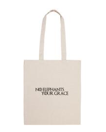 No elephants, your grace