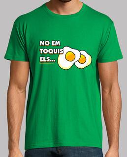 No em toquis els ous Hombre