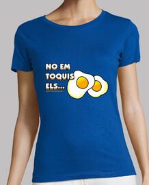 No em toquis els ous Mujer