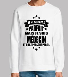 no es perfecto pero soy doctor