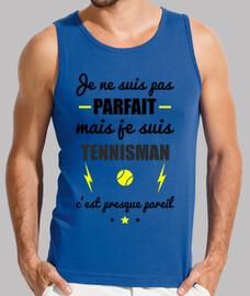 no es perfecto, pero tenista