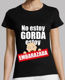No estoy GORDA, estoy EMBARAZADA