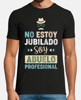 No Estoy Jubilado, Soy Abuelo Profesional