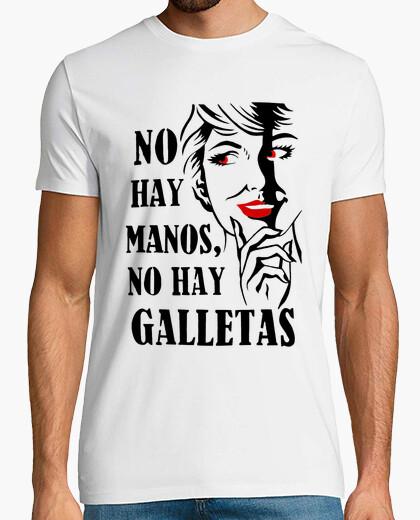 Camiseta No hay manos, no hay galletas - MorganaA