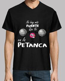 no hay mas fuerte that yo in the petanc