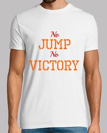 no jumping, no victory