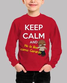 No la líes como Gerardo | Camiseta para niños