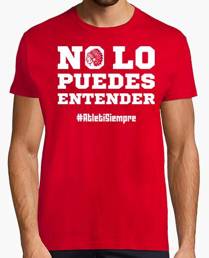 Camiseta No Lo Puedes Entender...