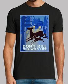No mates nuestra vida salvaje