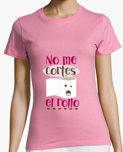 Camiseta No me cortes el rollo! Mujer, manga corta, rosa, calidad premium