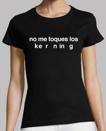No me toques los kerning