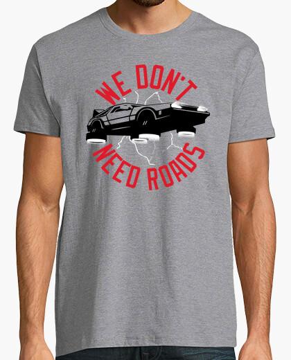 Camiseta No Necesitamos Carreteras (Regreso al Futuro)