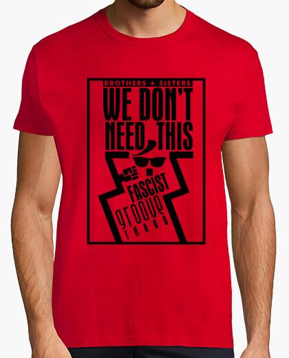 Camiseta no necesitamos este thang surco...
