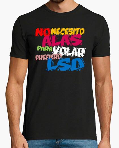 Camiseta No necesito alas para volar, prefiero LSD