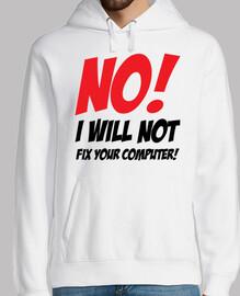 no! ¡No arreglaré tu computadora!
