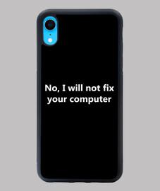 No no arreglaré tu computadora