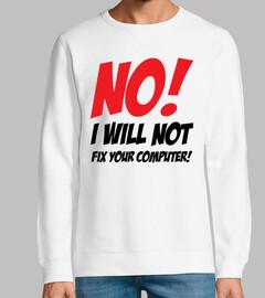 no! non aggiusterò il tuo computer!