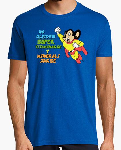 Camiseta No Olviden Supervitaminarse y Mineralizarse (El Super Ratón)