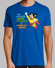 No Olviden Supervitaminarse y Mineralizarse (El Super Ratón)