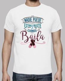 no one can be sad when he dances. shirt for him - color