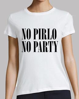 No Pirlo No Party (Camiseta Mujer)