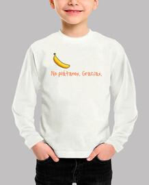 No plátanos. Gracias. (manga larga).