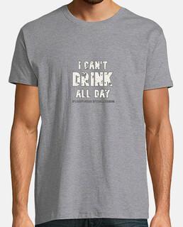 no puedo beber todo el día si no empiezo por la mañana