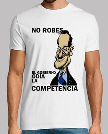 No robes. El gobierno odia la competencia
