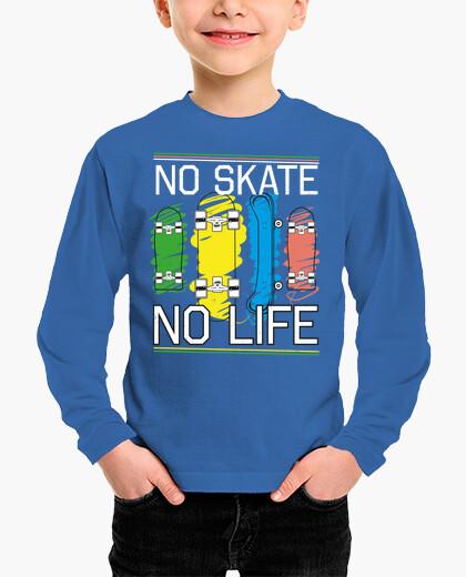 Ropa infantil No Skate No Life - Kids Apparel
