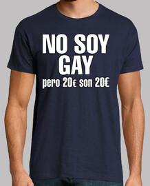 No soy gay pero 20€ son 20€
