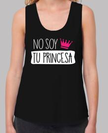 No Soy Tu Princesa Mujer (Fondo Oscuro)