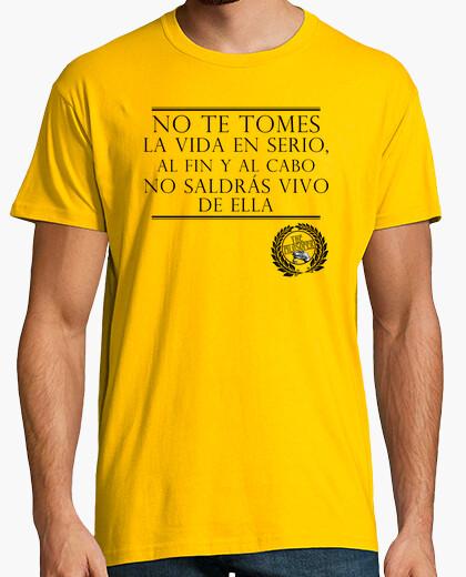 Camiseta No te Tomes la Vida en Serio