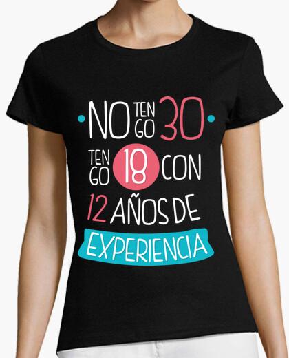 Camiseta No tengo 30, Tengo 18 Con 12 Años De Experiencia, 1991