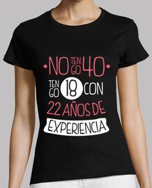 No tengo 40 Tengo 18 con 22 años de Experiencia, 1979, 40 años