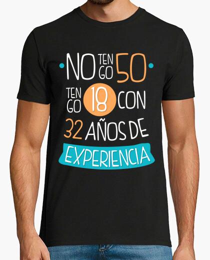 Camiseta No tengo 50, Tengo 18 Con 32 Años de Experiencia, 1970 V1