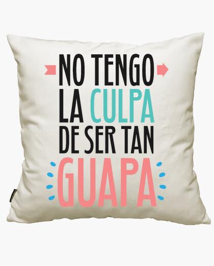 Funda cojín No Tengo La Culpa De Ser Tan Guapa