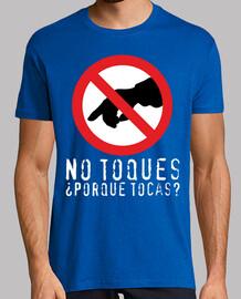 No toques