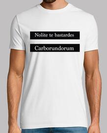 nolite si bastardes carborundorum